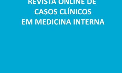 Revista Online de Casos Clínicos em Medicina Interna