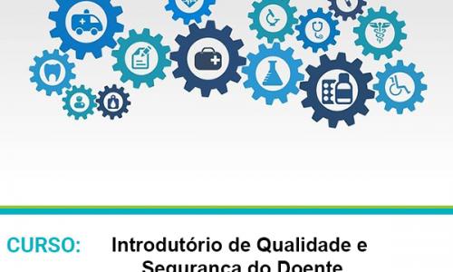 Curso Introdutório de Qualidade e Segurança do Doente