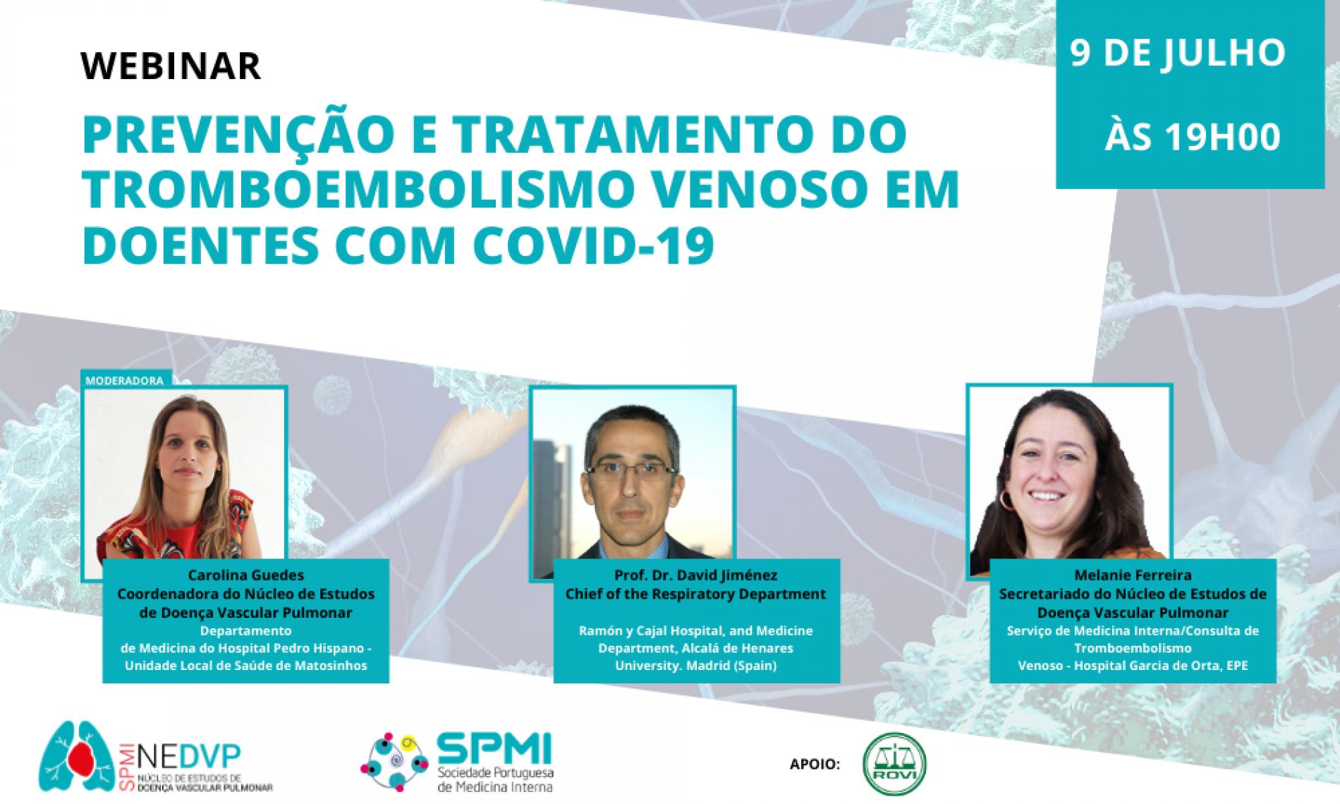 Webinar: Prevenção e Tratamento do Tromboembolismo Venoso em doentes com COVID-19