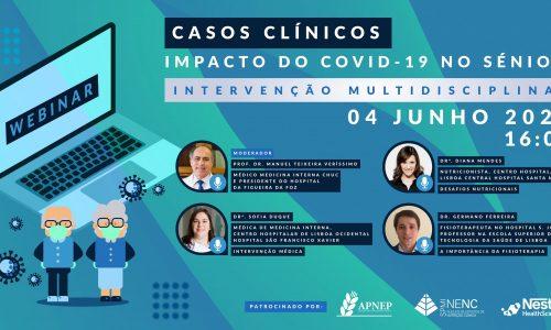 Webinar CASOS CLÍNICOS: IMPACTO DO COVID-19 NO SÉNIOR Intervenção Multidisciplinar