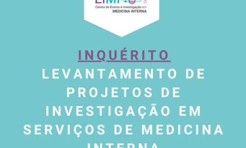 INQUÉRITO – Levantamento de projetos de investigação em serviços de Medicina Interna