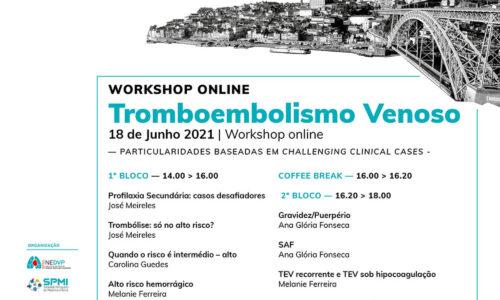 WORKSHOP TROMBOEMBOLISMO VENOSO  – PARTICULARIDADES BASEADAS EM CHALLENGING CLINICAL CASES