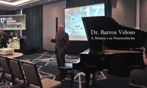 A Música e as Neurociências, conferência proferida pelo Dr Barros Veloso no 17º Congresso do Núcleo de Estudos da Doença Vascular Cerebral